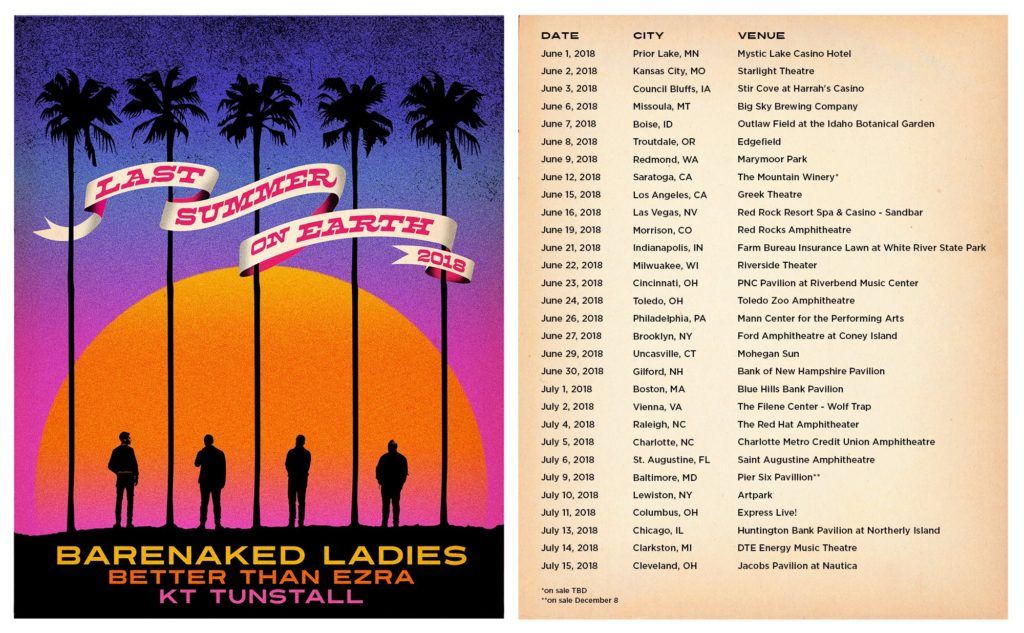 Barenaked Ladies Last Summer on Earth 2018 Tour with special guests Better Than Ezra and KT Tunstall