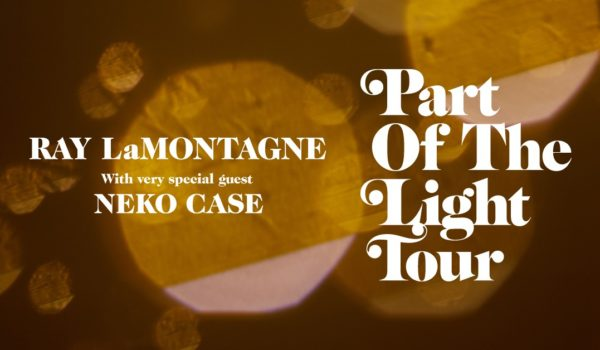 Tour Announcement: Ray LaMontange With Special Guest Neko Case