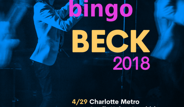 WIN: Beck in Charlotte April 29th with Beck Bingo